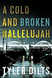 A Cold and Broken Hallelujah (Long Beach Homicide) (English Edition)