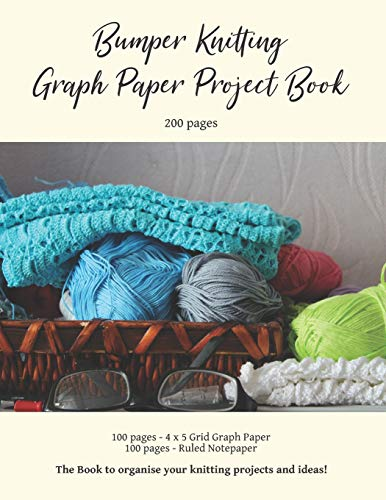 Bumper Knitting Graph Paper Project Book: 200 Total Pages - 100 Specialist 4:5 Graph Pages and 100 Ruled Note Pages to Easily Record Your Knitting Designs - Merino Knit Hat