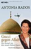 Gucci gegen Allah: Der Kampf um den neuen Nahen Osten