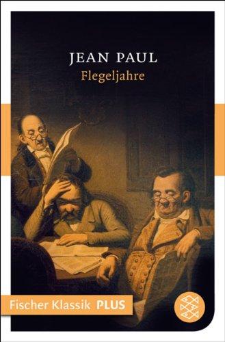 Flegeljahre: Roman (Fischer Klassik)