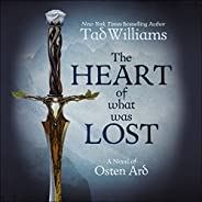 The Heart of What Was Lost: A Novel of Osten Ard