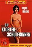 Erotik Classics: Die Klosterschülerinnen