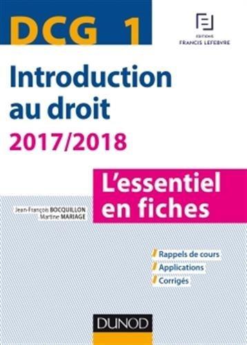 DCG 1 - Introduction au droit - 2017/2018 - 8e éd. - L'essentiel en fiches par Jean-François Bocquillon