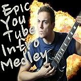 Epic Youtube Intro Medley
