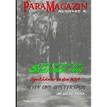 ParaMagazin - Ausgabe 4: Slender Man, moderne Hexen und Spukhäuser