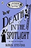 Death in the Spotlight - A Murder Most Unladylike Mystery