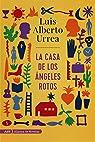 La casa de los ángeles rotos par Luis Alberto Urrea