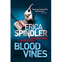 Blood Vines: A gripping, haunting thriller of murder, sacrifice and redemption.