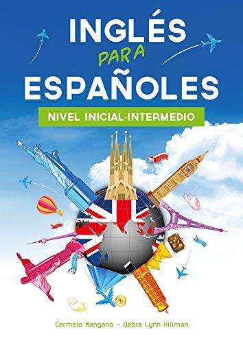 Curso de Inglés para Españoles : Nivel inicial-intermedio