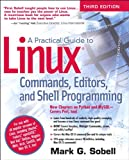 A Practical Guide to Linux Commands, Editors, and Shell Programming: Prac Guid Linu Comm Edi S_p3