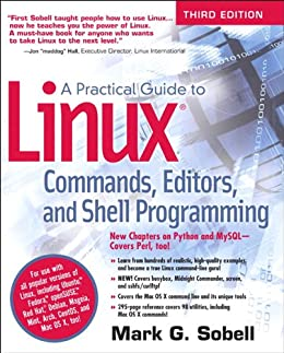 A Practical Guide to Linux Commands, Editors, and Shell Programming, 3e by [Sobell, Mark G.]