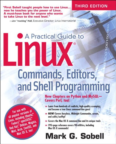 A Practical Guide to Linux Commands, Editors, and Shell Programming, 3e: Prac Guid Linu Comm Edi S_p3 (English Edition) por Mark G. Sobell