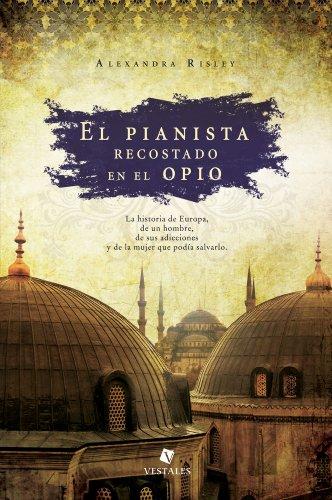 Portada del libro El pianista recostado en el opio