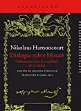 Diálogos sobre Mozart : reflexiones sobre la actualidad de la música
