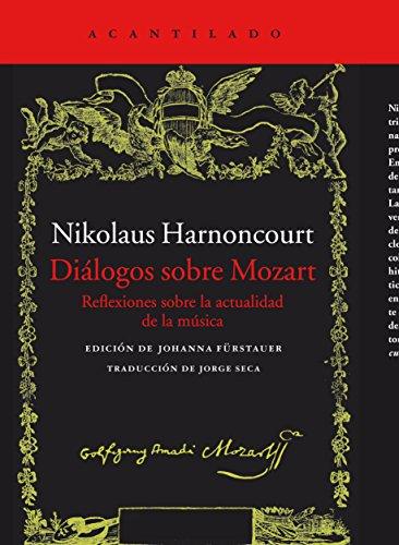Diálogos Sobre Mozart (El Acantilado) por Nikolaus Harnoncourt