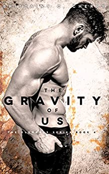 The Gravity of Us (English Edition) von [Cherry, Brittainy]