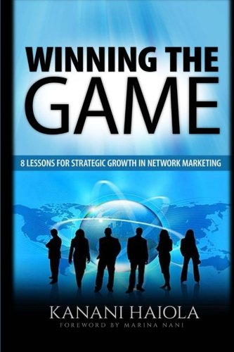 winning-the-game-8-lessons-for-strategic-growth-in-network-marketing