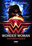 Wonder Woman. Warbringer (Narrativa)