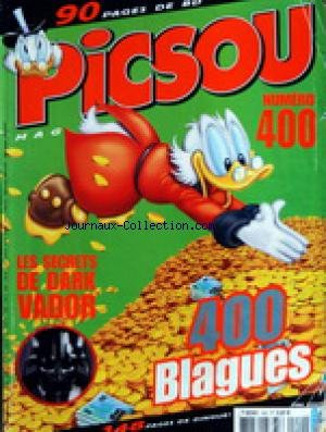 PICSOU MAGAZINE [No 400] du 01/05/2005 - LES SECRETS DE DARK VADOR - 400 BLAGUES