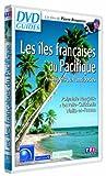 Les Iles françaises du Pacifique : Archipels aux antipodes - Polynésie française, Nouvelle-Calédonie, Wallis-et-Futuna [Francia] [DVD]