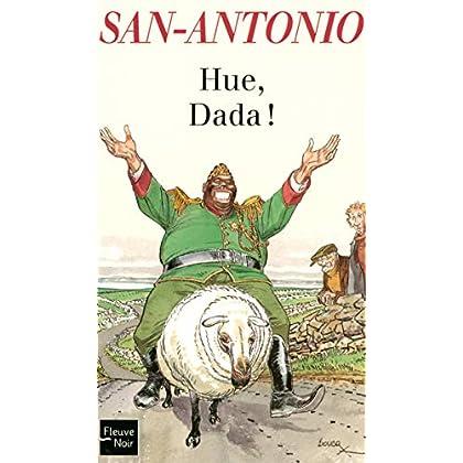 Hue, Dada ! (San-Antonio t. 95)