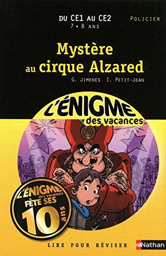 Mystère au cirque Alzared : Du CE1 au CE2 par Guy Jimenes, Isabelle Petit-Jean