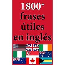 1800+ Frases Útiles en Inglés: Exprésate en Inglés