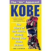 Kobe: The Story of the Nba's Rising Young Star, Kobe Bryant