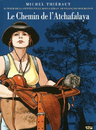 Le Chemin de l'Atchafalaya