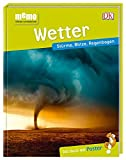 memo Wissen entdecken. Wetter: Stürme, Blitze, Regenbogen. Das Buch mit Poster! -