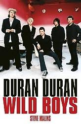 Duran Duran: Wild Boys: The Unauthorised Biography