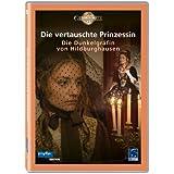 Die vertauschte Prinzessin - Die Dunkelgräfin von Hildburghausen