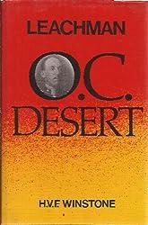 Leachman: 'OC Desert': The Life of Lieutenant-Colonel Gerard Leachman DSO