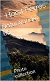 Naturwunder 65: Photo collection (German Edition)