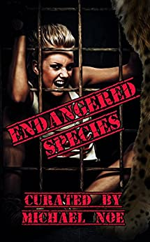 Endangered Species: An Anthology (Creature Feature Book 3) (English Edition)