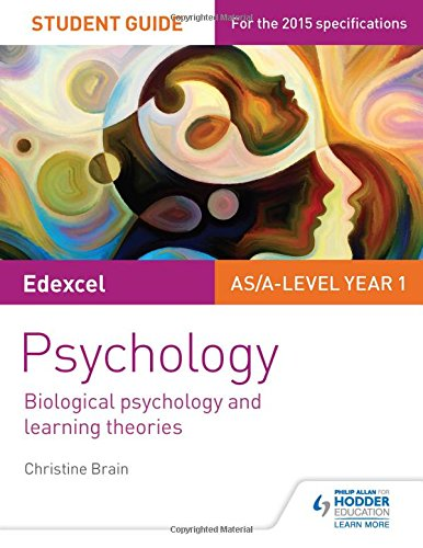 Edexcel Psychology Student Guide 2: Biological psychology and learning theories (Edexcel Student Guide 2)