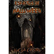 Espíritus de Halloween: Una Novela corta de fantasmas