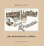 Gruss aus Krummau: Alte Ansichtskarten erzählen - Reinhold Fink