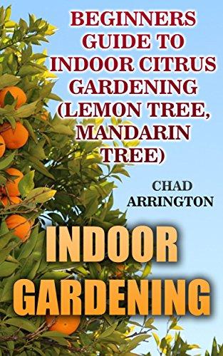 indoor-gardening-beginners-guide-to-indoor-citrus-gardening-lemon-tree-mandarin-tree-english-edition