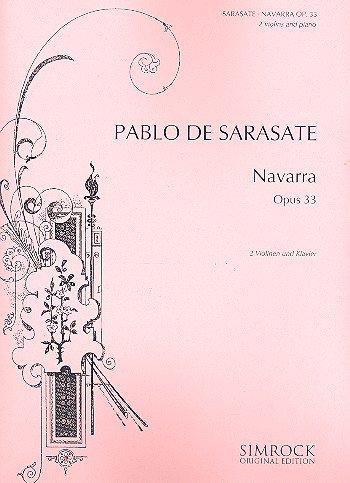 Navarra op.33 : für 2 Violinen und Klavier