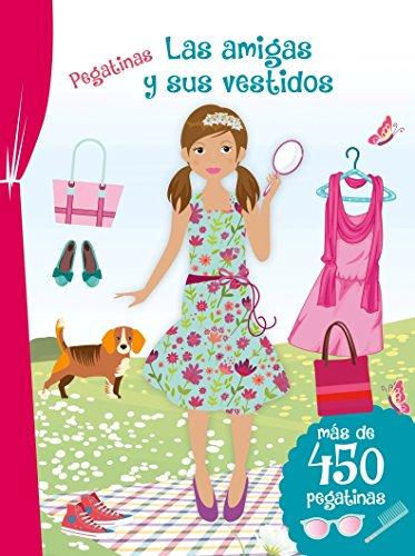 Pegatinas. Las Amigas Y Sus Vestidos (N.Ed.) (PICARONA) por Varios