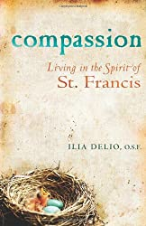 Compassion: Living in the Spirit of St Francis