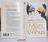 Les hommes viennent de Mars, les femmes viennent de Vénus - Connaître nos différences pour mieux nous comprendre - Traduction de Jean-Marie Ménard - Collection