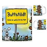 Buttstädt - Einfach die geilste Stadt der Welt Kaffeebecher