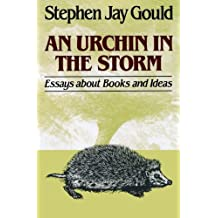 Urchin in the Storm: Essays about Books and Ideas