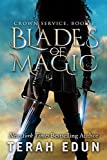 Blades Of Magic (Crown Service Book 1) by Terah Edun