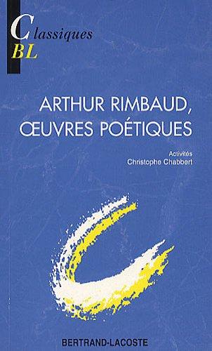 Arthur Rimbaud, oeuvres poétiques