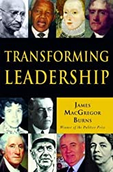 Transforming Leadership: The Pursuit of Happiness by James MacGregor Burns (2003-02-02)