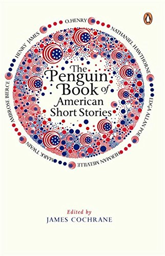 The Penguin Book of American Short Stories (Read More)
