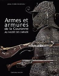 Armes et armures dela Couronne au musée de l'armée